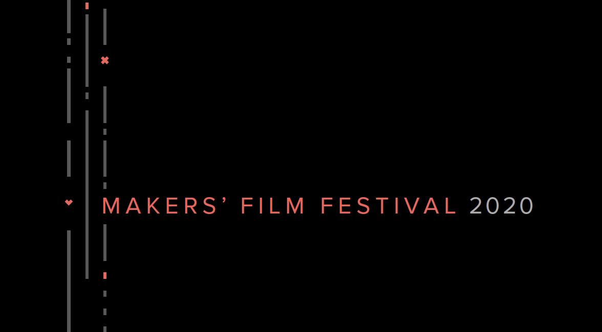 Makers Film Festival 2020